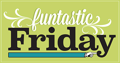 Funtastic-Friday